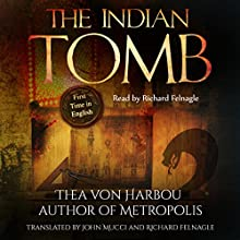 The Indian Tomb Audiobook by Thea von Harbou Narrated by Richard Felnagle