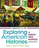 img - for Exploring American Histories, Volume 2: A Survey with Sources book / textbook / text book