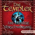 Die dunkle Verschwörung (Die Templer 2) | Michael P. Spradlin