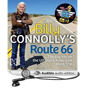 Billy Connolly's Route 66: The Big Yin on the Ultimate American Road Trip (Unabridged)
