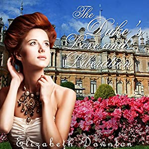 The Duke's Love and Liberation Audiobook