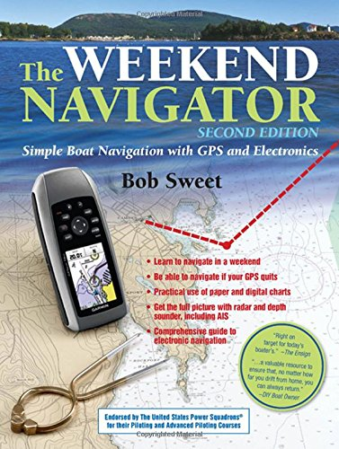 The Weekend Navigator, 2nd Edition (How To Read Nautical Charts compare prices)