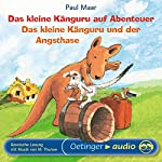 Das kleine Känguru auf Abenteuer / Das kleine Känguru und der Angsthase | Paul Maar