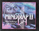 MindTrap II 2 ~ The Challenge Continues