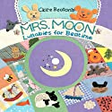 Mrs. Moon: Lullabies for Bedtime Audiobook by Clare Beaton Narrated by Dana Kletter