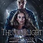 Thunderlight: Dragonian Series, Book 2 Hörbuch von Adrienne Woods Gesprochen von: A. T. Chandler, Erin Moon