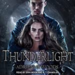 Thunderlight: Dragonian Series, Book 2 | Adrienne Woods
