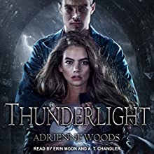Thunderlight: Dragonian Series, Book 2 Audiobook by Adrienne Woods Narrated by A. T. Chandler, Erin Moon