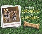 The Life of Corgnelius and Stumphrey:...