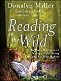 img - for Reading in the Wild: The Book Whisperer's Keys to Cultivating Lifelong Reading Habits book / textbook / text book