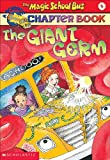 Giant Germ (Turtleback School & Library Binding Edition) (Magic School Bus Science Chapter Books)