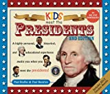 img - for Kids Meet the Presidents 2nd Edition book / textbook / text book