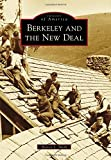 img - for Berkeley and the New Deal (Images of America) book / textbook / text book
