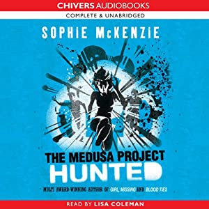 The Medusa Project: The Hunted | [Sophie McKenzie]