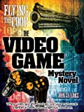 img - for Flying the Coop: The Video Game Mystery Novel (The OffCide Gamer Mystery Series Book 1) book / textbook / text book