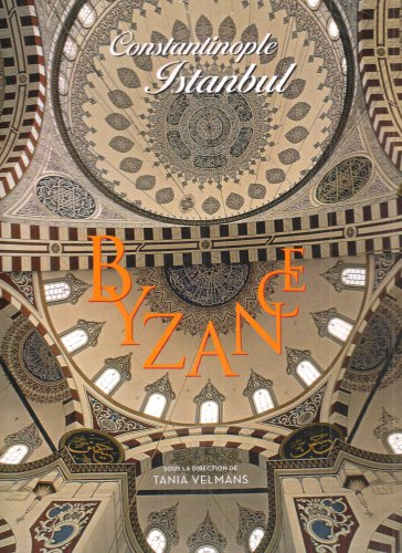 Byzance, Constantinople, Istanbul