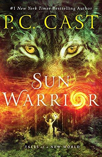 Sun Warrior Tales of a New World [Cast, P. C.] (Tapa Blanda)