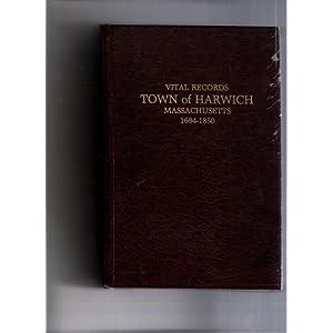 Vital records, town of Harwich, Massachusetts, 1694-1850