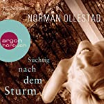 Süchtig nach dem Sturm   Norman Ollestad