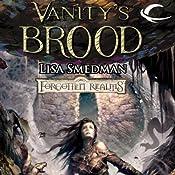 Vanity's Brood: Forgotten Realms: House of Serpents, Book 3 | Lisa Smedman