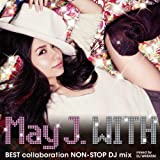 「WITH ~BEST collaboration NON-STOP DJ mix~」mixed by DJ WATARAI【ジャケットB】
