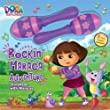 Dora the Explorer Rockin' Maraca Adventure: Storybook with Maracas