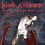 Blood Atonement: The True Tales of Elizabeth Bathory, Vampire | Wil Ogden