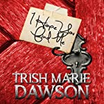 I Hope You Find Me   Trish Marie Dawson