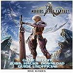 Mobius Final Fantasy Game Reddit, Jobs, Hacks Download Guide Unofficial |  Hse Games