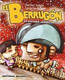 img - for El Berrug n. La historia jam s contada book / textbook / text book