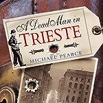 A Dead Man In Trieste | Michael Pearce