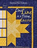 img - for One Line at a Time, Encore: 33 New Geometric Machine- Quilting Designs book / textbook / text book