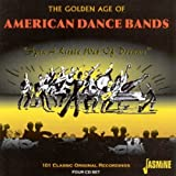 The Golden Age Of American Dance Bandsby Various Artists