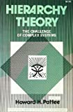 Hierarchy Theory: The Challenge of Complex Systems (The International Library of Systems Theory and Philosophy)