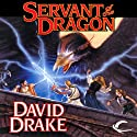 Servant of the Dragon: Lord of the Isles, Book 3 (       UNABRIDGED) by David Drake Narrated by Michael Page