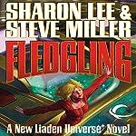 Fledgling: Liaden Universe: Theo Waitley, Book 1 | Sharon Lee,Steve Miller