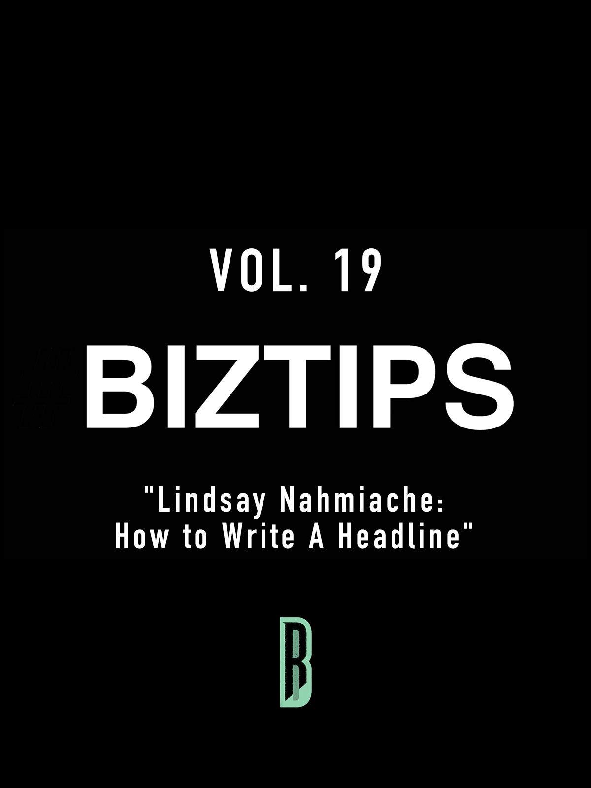 BizTips Vol. 19