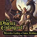 The Phoenix Endangered: Book Two of the Enduring Flame (       UNABRIDGED) by Mercedes Lackey, James Mallory Narrated by William Dufris