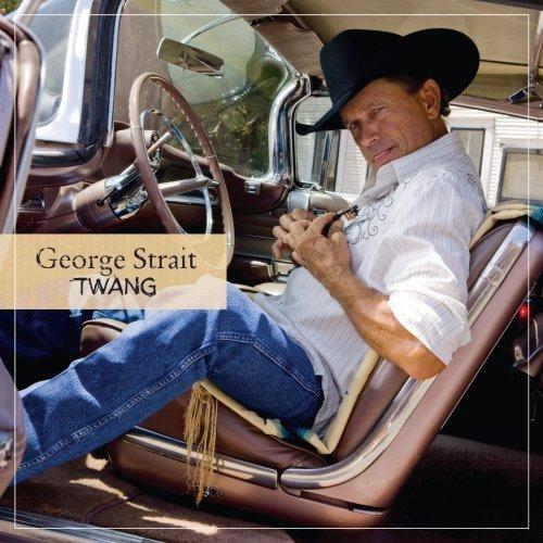 gt  gt  Artists  G  gt  gt  George Strait  gt  gt  Twang by George Strait album coverGeorge Strait Truck