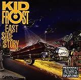 echange, troc Kid Frost - East Side Story