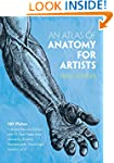An Atlas of Anatomy for Artists (Dove...
