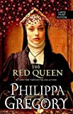 Philippa Gregory The Red Queen (Cousins' War)