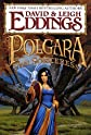 By Leigh Eddings: Polgara the Sorceress