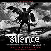 Silence: Hush, Hush Trilogy, Book 3 | [Becca Fitzpatrick]