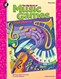 The Big Book of Music Games, Grades K - 5 (156822673X) by Debra Olson Pressnall