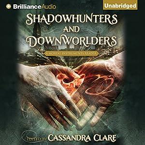 Shadowhunters and Downworlders Audiobook