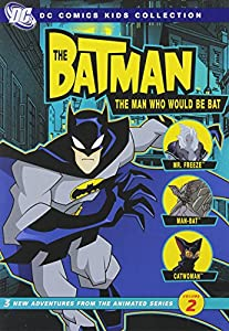 Batman: The Man Who Would Be Bat (Season 1 Vol. 2)