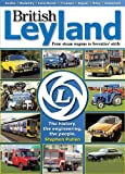 British Leyland - The history, the engineering, the people (illustrated)