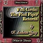 Full Circle: The Pied Piper Returns | K. Anderson Yancy