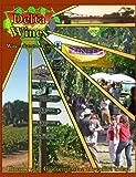Delta Wines: Wine Adventure Guide